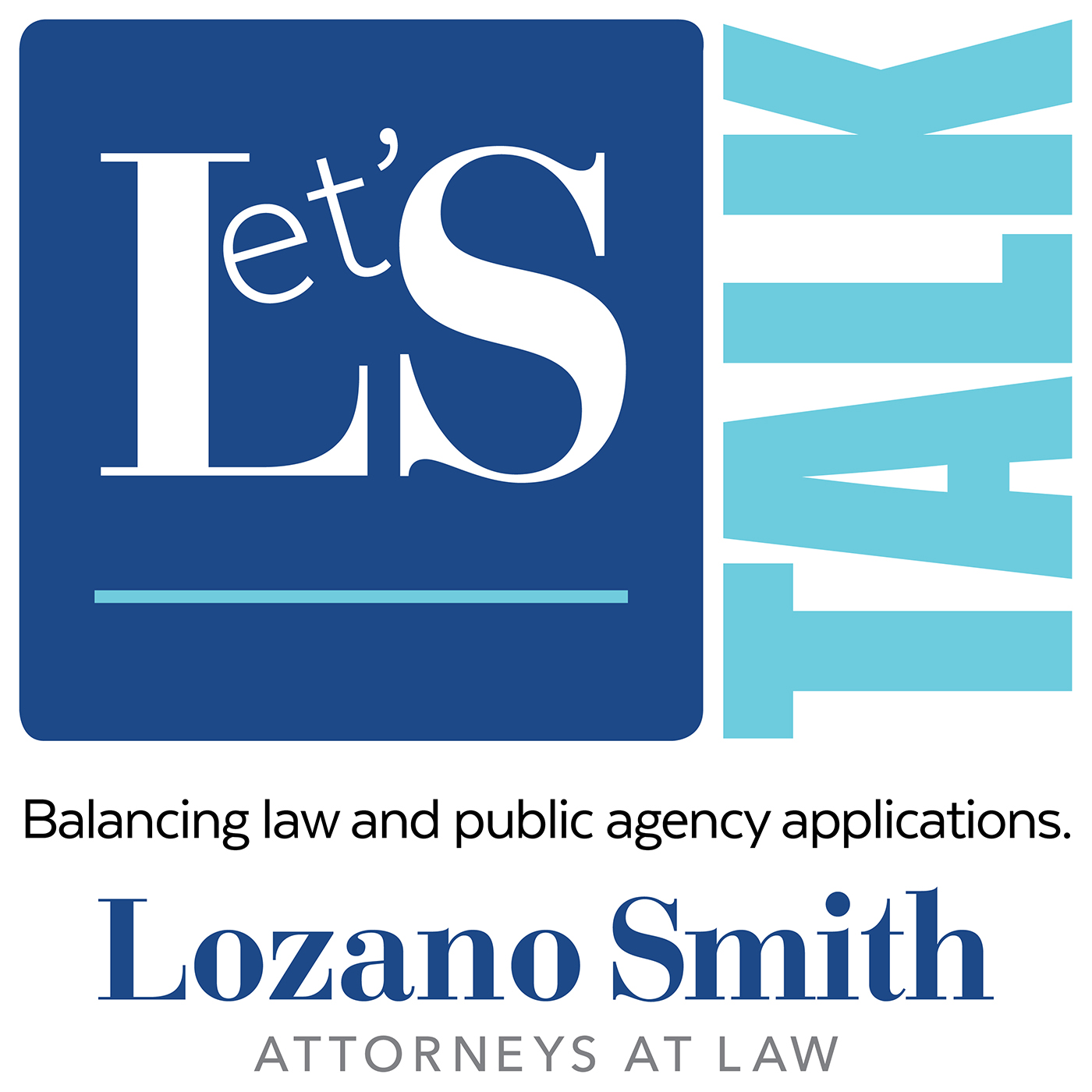 Let's Talk - Lozano Smith Podcast